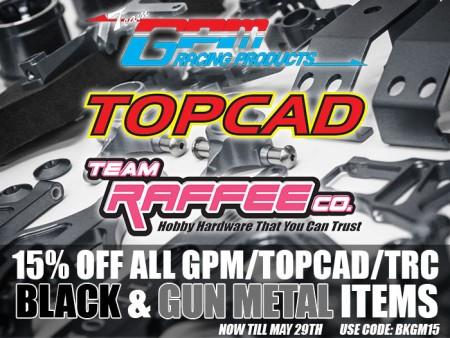 15% Off All GPM, TopCad, TRC Aluminum Parts in Black & Gun Metal